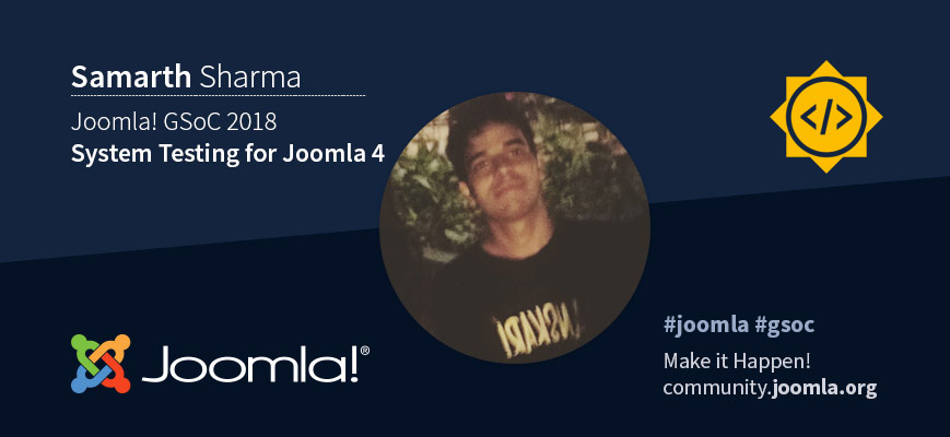 Joomla GSoC 18 with Samarth Sharma