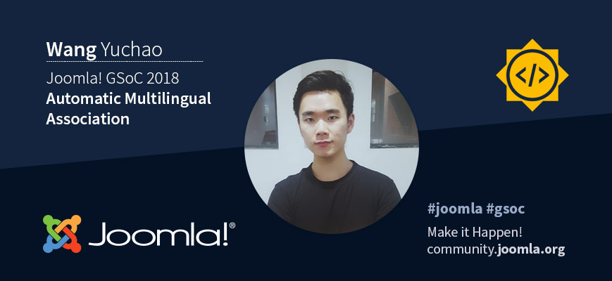 Joomla GSoC 18 with Wang Yuchao