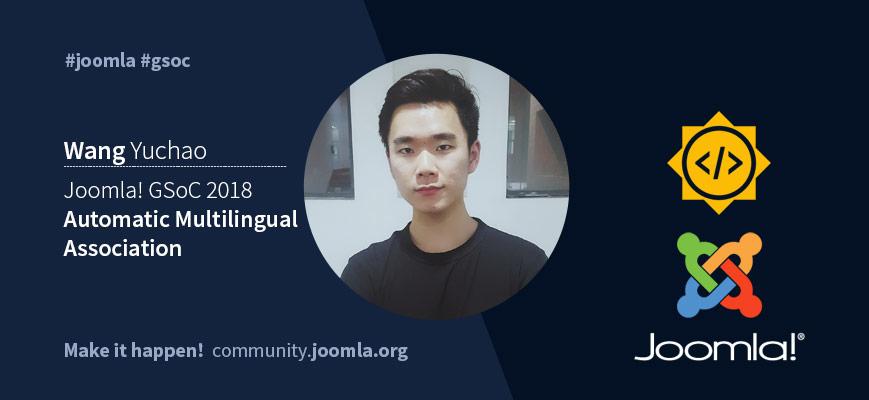 Joomla GSoC 18 with Wang Yuchao