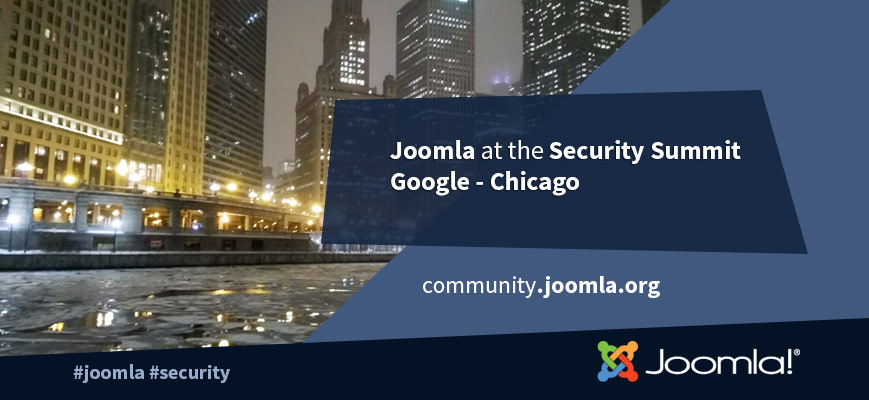 Joomla attended the CMS Security Summit at Google in Chicago