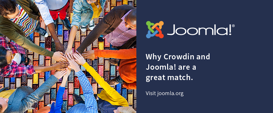 Why Crowdin and Joomla! are a great match.